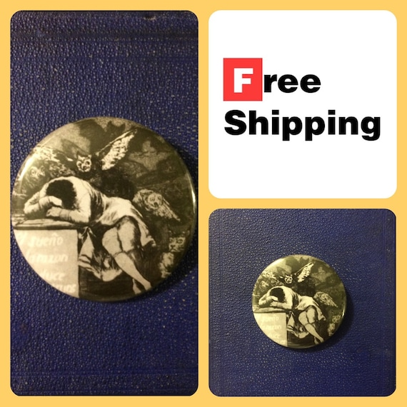 Sleep of Reason Produces Monsters - Goya Print Button Pin, FREE SHIPPING