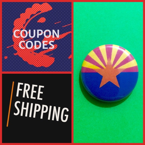 Arizona State Flag Button Pin or Magnet, FREE SHIPPING