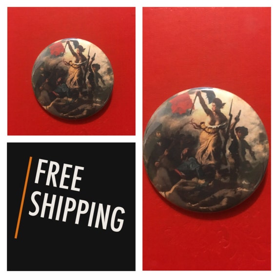 Liberté French Revolution Painting Button Pin, FREE SHIPPING
