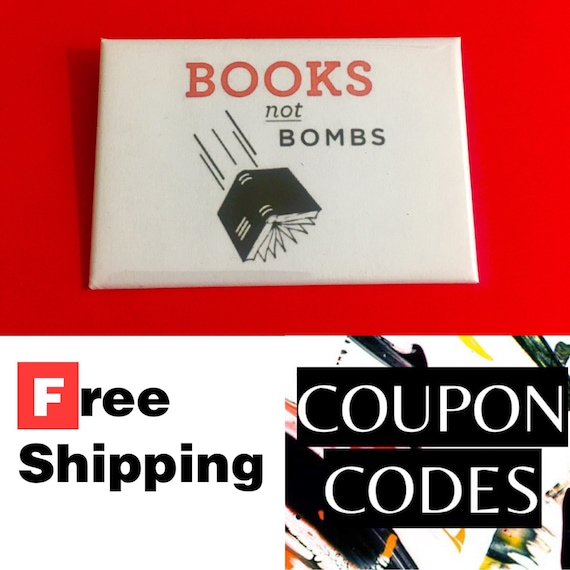 """Books Not Bombs 2x3"""" Button Pin or Magnet, FREE SHIPPING"""