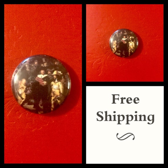 The Nightwatch, Rembrandt Painting Button Pin, FREE SHIPPING