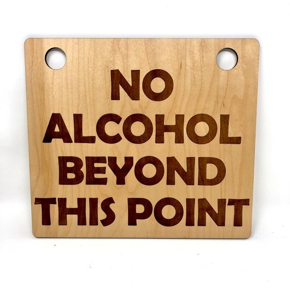 No Alcohol Beyond This Point Business Sign - FREE SHIPPING