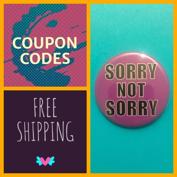Sorry Not Sorry Purple Button Pin, FREE SHIPPING