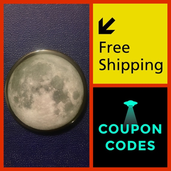 "The Moon, BIG 3""Button Pin, FREE SHIPPING & Coupon Code"