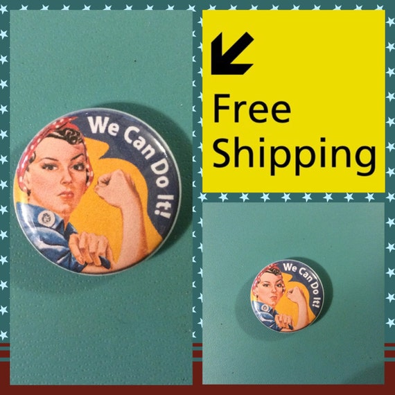 Rosie the Riveter Feminist Power Button Pin: FREE SHIPPING