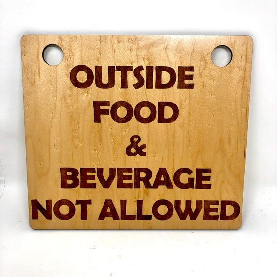 Outside Food & Beverage Not Allowed Business Sign - FREE SHIPPING