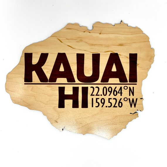 Kauai Island Wood Cut Out w/ Map Coordinates, Laser Engraved on Wood, FREE SHIPPING
