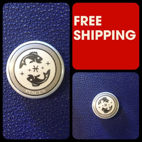 Pisces Astrology Sign, Zodiac Button Pin, FREE SHIPPING