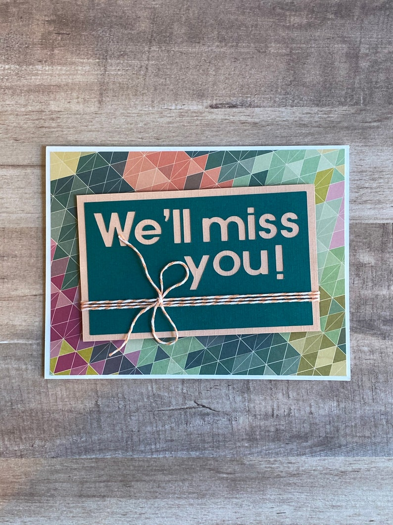 Handmade We'll Miss You Greeting Card image 0