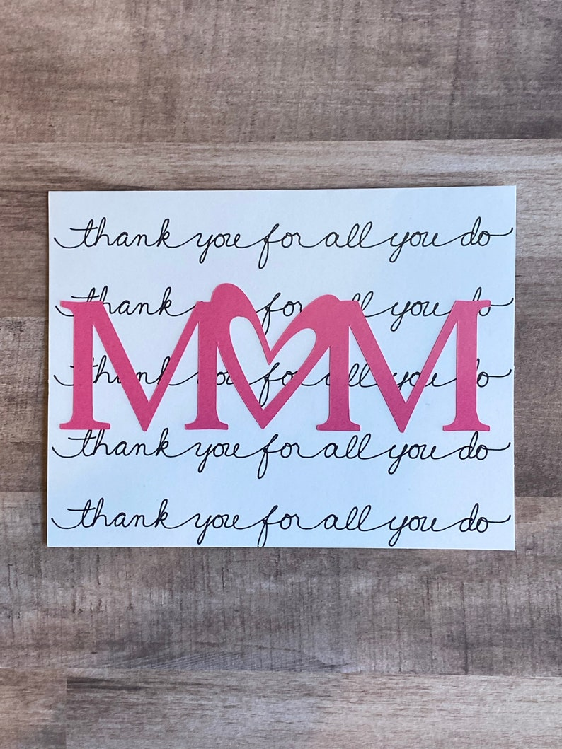 Handmade Thank you for all you do Mom. Card Mom image 0