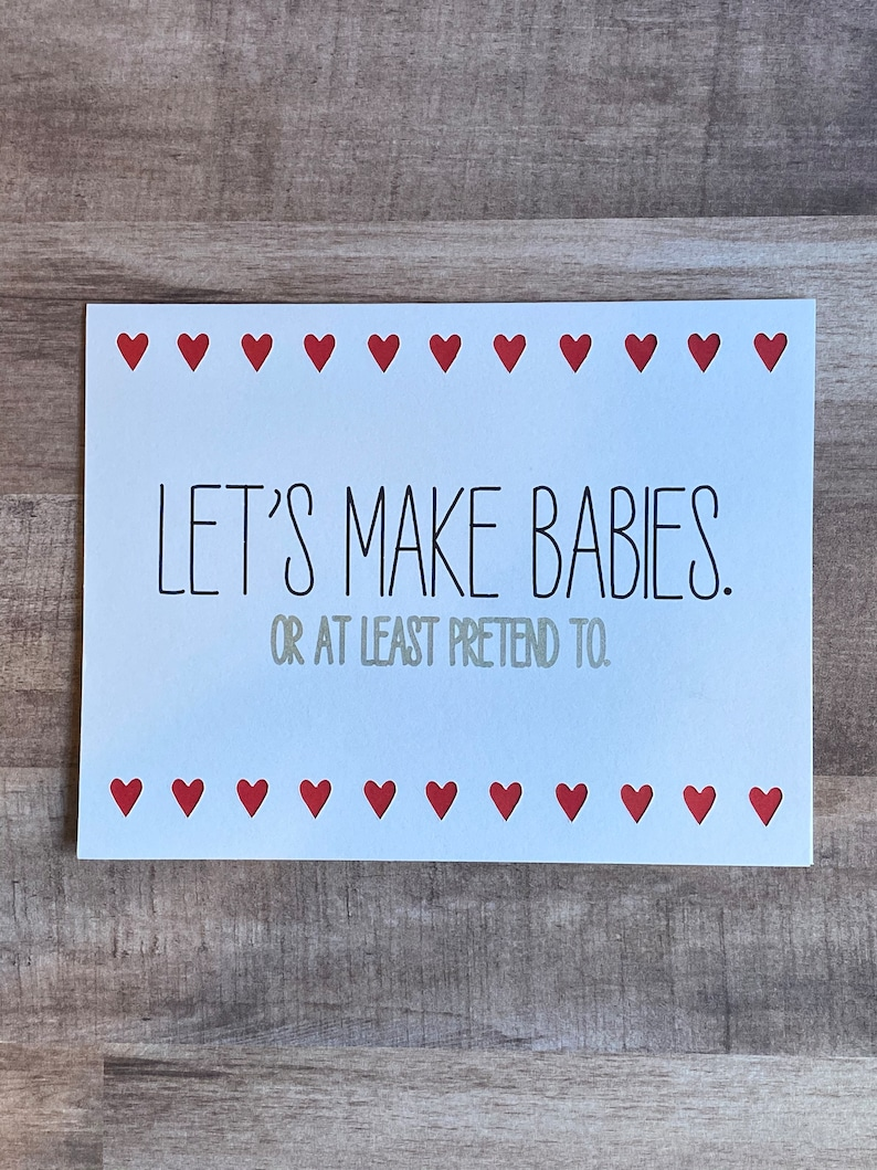 Naughty Valentine Love Card Let's Make Babies. Or at image 0