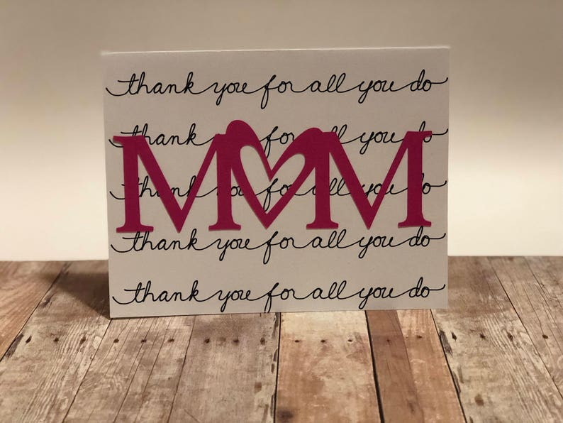 Handmade Thank you for all you do Mom. Greeting image 0