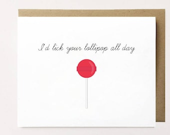 Cheeky Valentine's day card for him, Naughty anniversary card, Naughty birthday card for him, Naughty lollipop card, Birthday card for him