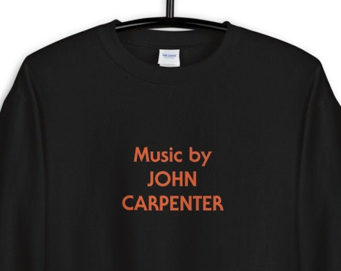 Unisex Sweatshirt - Music by John Carpenter Halloween Horror Movie Merch Joe Bob Briggs Darcey Michael Meyers