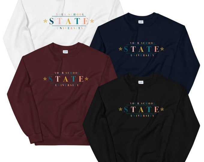 Custom School Sweatshirt - Personalized University or High School Sweatshirt with School Name and/or Major