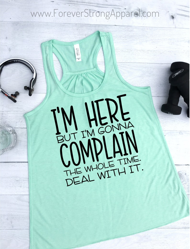 e409f30d9b5a52 Complain Women Gym Tank Funny Workout Tanks for Women Work