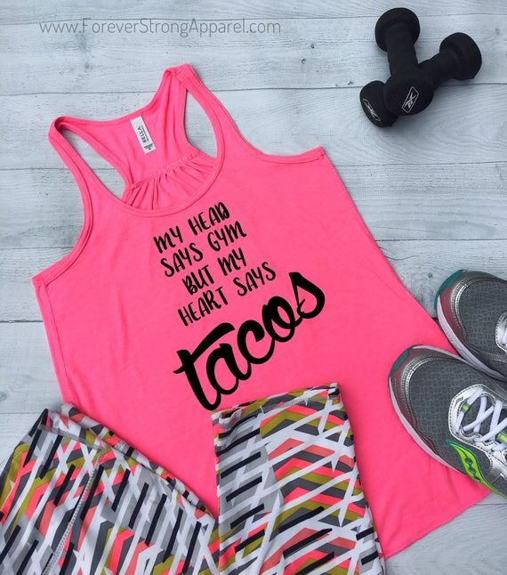 602f40acbe1f1 My Head Says Gym Tank Top Workout Taco Tank Top Running Plus