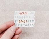 By Grace Sticker- Clear Die Cut Vinyl Sticker