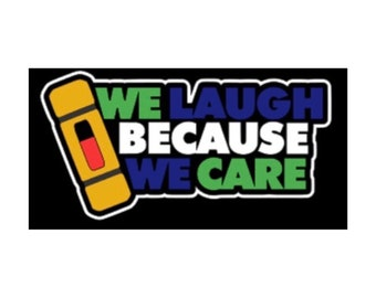 We laugh because we care Scrapbook Title premade paper piece
