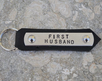 FIRST HUSBAND keychain.  Perfect Valentine gift.  Husband gift. Hand stamped on aluminum with leather.