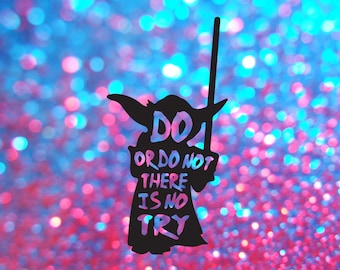 Yoda svg, do or do not there is no try, star wars decal, star wars art, star wars svg, star wars yoda