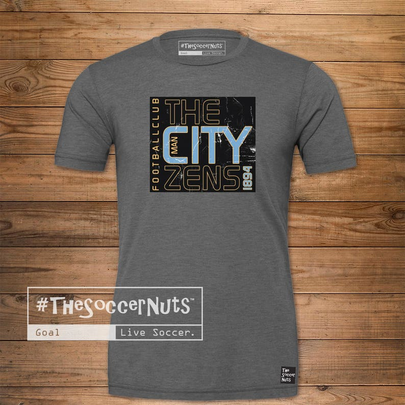 wholesale dealer 325db 38da3 T-Shirt, The City Zens, #TheSoccerNuts, Soccer T-shirt, Soccer Fan, Soccer  Jersey, ManCity, Manchester City