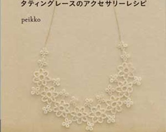 Tatting Lace Accessories (Peikko)
