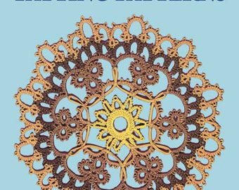 Tatting Patterns, by Julia E. Sanders