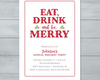 Holiday Party Invitation    Eat, Drink and Be Merry Holiday Invite     Christmas Party Invitation     Holiday Invite