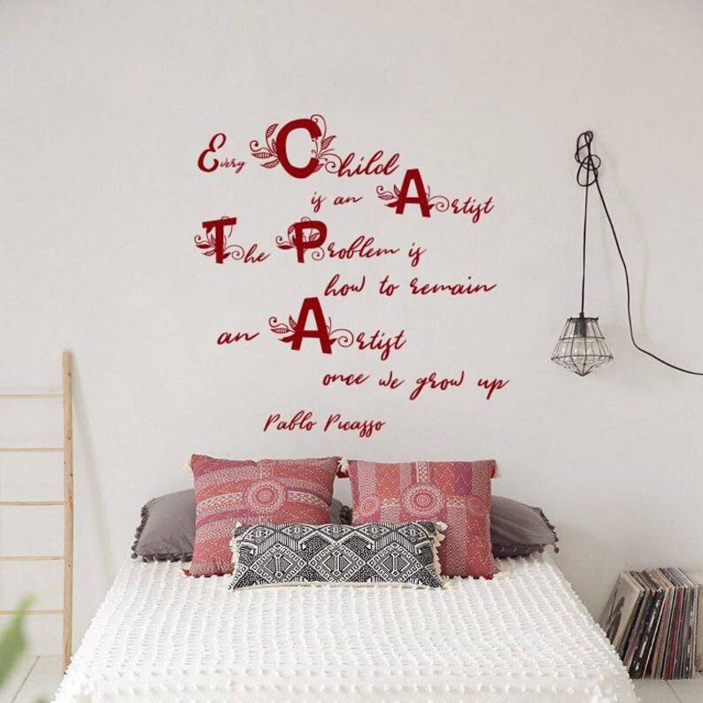 Wall Decal Quote Pablo Picasso Every Child is an Artist Problem Remain Design Studio Art School Interior Vinyl Sticker Home D\u00e9cor Mural S170