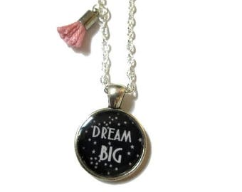DREAM BIG NECKLACE - Inspirational Jewelry - Dream Big Jewelry - Follow Your Dreams Gift - for girl - Necklace for kids - Gift for daughter