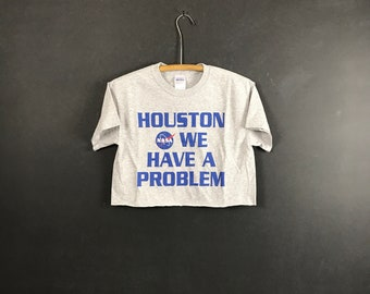 01bc75568 Nasa crop top houston we have a problem shirt size small