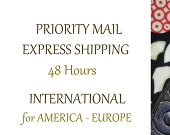 Priority Mail Upgrade International, Express Shipping to America and Europe, Delivery 48 Hours, Fast Shipping International Orders