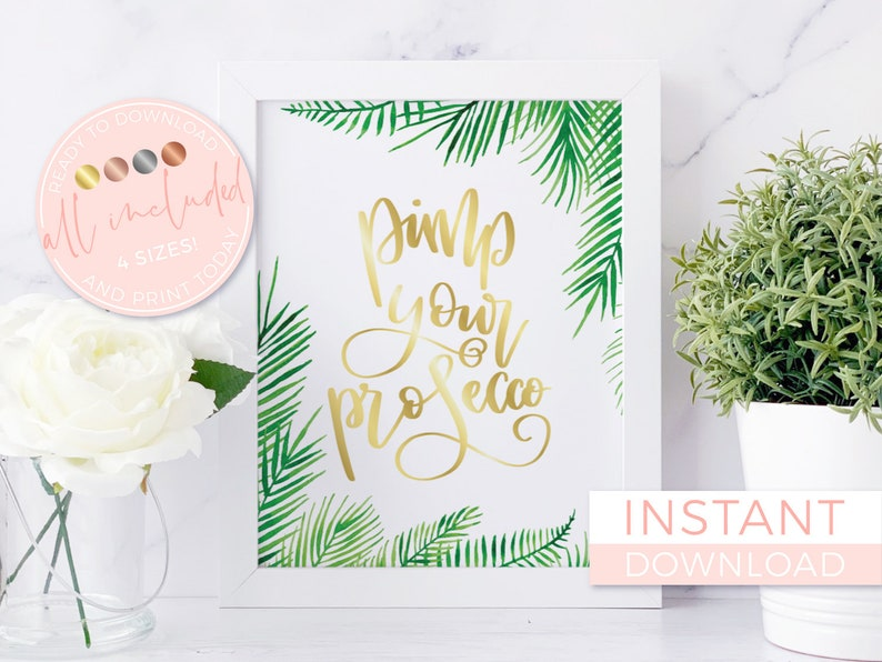 Pimp Your Prosecco, Printable, Prosecco Sign, Prosecco Bar Sign, Wedding  Sign, Beach Wedding, Tropical, Summer, Tropical Wedding, Palm Tree