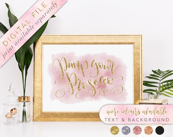 Pimp Your Prosecco Sign, Printable, Prosecco Bar Sign, Watercolour Signage, Watercolor Wedding Signs, Printable Wedding signage