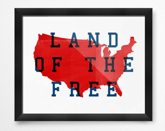 Land of the Free, PRINTABLE Art, Printable 4th of July Art, 4th of July Party Decoration, Patriotic Art Print