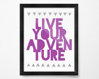 Art for Girls Room Decor, Art for Boys Room Decor, Live Your Adventure, PRINTABLE Art, Inspirational Prints, Positive quotes, Kids Printable