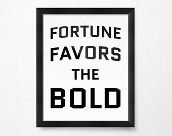 Black and White Art, Inspirational Decor, Fortune Favors the Bold, PRINTABLE Art, Inspirational Prints for the Home, Black and White Art