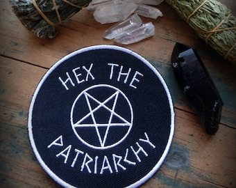 Hex the patriarchy patch embroidered//Feminist patch//Witchy patch//Punk patch//Occult patch