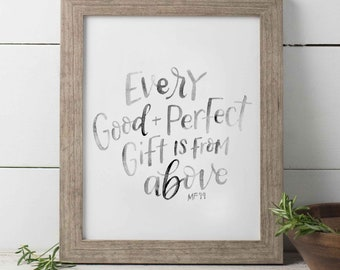 Every Good and Perfect Gift Is From Above Watercolor Print, Baby Boy, Neutral Baby Nursery Art, Baby Girl, Bible Verse Print, Inspirational