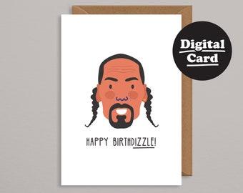 printable cards birthdayhip hop birthday cardprintable snoop dogg cardcelebrity cardbirthdizzledigital birthday carddownloadable card
