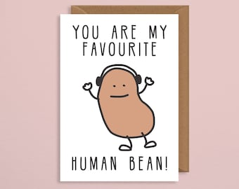 Birthday Card BoyfriendYou Are My Favourite Human Beanfoodie Cardpun Cardfunny Cardcouples Cardanniversary