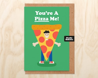 Funny Anniversary Card, Punny Valentine's Card, You're A Pizza Me Card For Boyfriend, Foodie Valentines Card, Cute Love Card, Pizza Card
