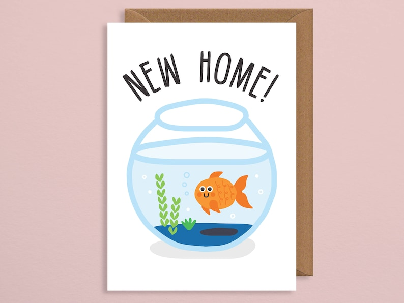 New home card.new house card moving card.new home card funny.boyfriend.uk.goldfish.handmade.congratulations.girlfriend.best friend