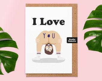 Funny Anniversary Card, I Love You Bum Rude Anniversary Card, For Him, Husband, Wife, Boyfriend