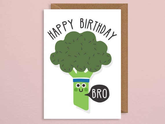 Brother Birthday Card Vegan Pun