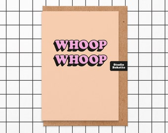 Whoop Whoop Congratulations card.For friend.For Boyfriend.For Girlfriend.Engagement card.New Home card.Congratulations exam card.Cool.Modern