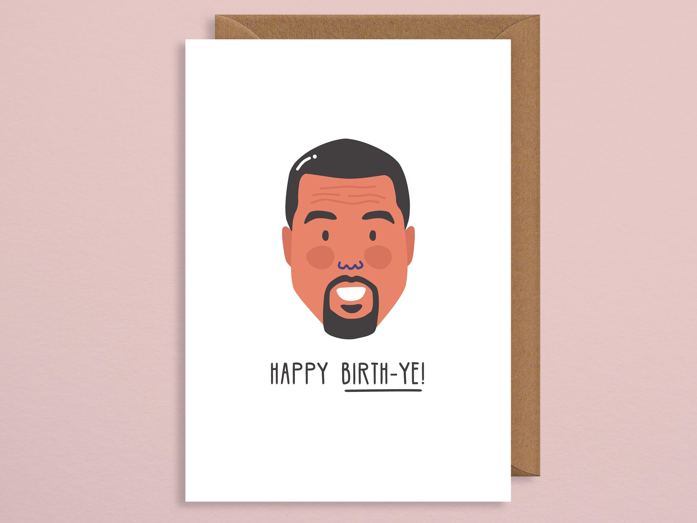 Birthday card boyfriend.kanye birthday card.kanye west.handmade.funny best  friend birthday card.boyfriend.girlfriend.celebrity.rap.hip hop
