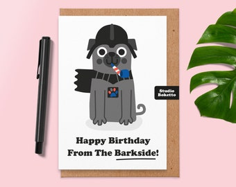 Happy Birthday From The Barkside Card, Cute Pug Birthday Card, Sci-Fi Birthday Card, For Boyfriend, Him, Brother, Sister, Dad