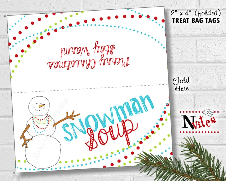 graphic about Snowman Soup Printable Tags titled Snowman Soup Bag Toppers, Snowman Soup Tags, Vacation Take care of Strategy, Xmas Address Wrappers, Do it yourself Bash Like Tags, Snowman Wrapper PRINTABLE